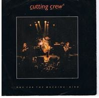 Cutting Crew - One For The Mocking - Bird