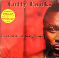 Cutty Ranks - Back with a Vengeance