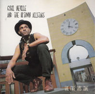 Cyril Neville & The Uptown Allstars - The Fire This Time