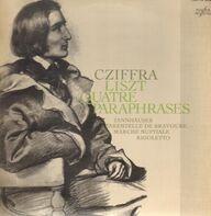 Cziffra / Liszt - Quatre Paraphrases