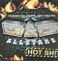 D & D Allstars - Hot Shit