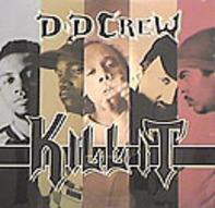 D & D Crew - Kill It