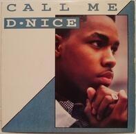 D-Nice - Call Me D-Nice