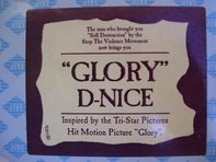 D-Nice - Glory / It's All About Me