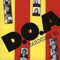 D.O.A. - HARDCORE' 81