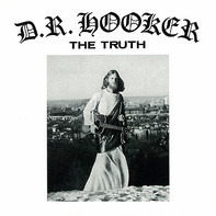D.R. Hooker - The Truth