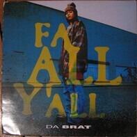 Da Brat - Fa All Y'all