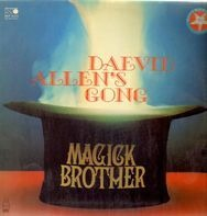 Daevid Allen's Gong - Magick Brother