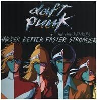 Daft Punk - Harder Better Faster Stronger (Hip Hop Remixes)