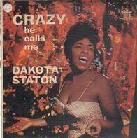 Dakota Staton - Crazy He Calls Me