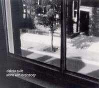 Dakota Suite - Alone With Everybody