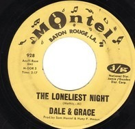 Dale & Grace - The Loneliest Night