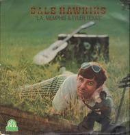 Dale Hawkins - L.A., Memphis & Tyler, Texas