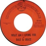 Dale & Grace - What Am I Living For