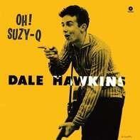 Dale Hawkins - OH! SUZY Q
