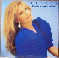 Dalida - Le Sixième Jour