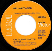 Dallas Frazier - California Cotton Fields / Sweetheart Don't Throw Yourself Away