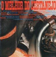 Dalvan, Roberta Miranda, a.o. - O Melhor Do Sertanejo Volume 2