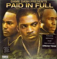Dame Dash Present - Paid In Full Soundtrack