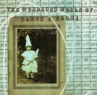 Damon & Naomi - The Wondrous World Of Damon & Naomi