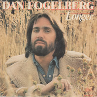 Dan Fogelberg - Longer / Along The Road