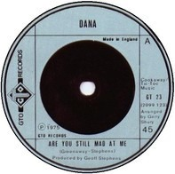 Dana - Are You Still Mad At Me