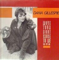 Dana Gillespie - Move Your Body Close to Me