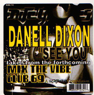 Danell Dixon - See You