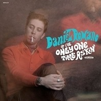 Daniel Romano - IF Ive Only Ont Time..