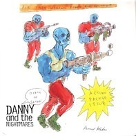 Danny And The Nightmares - Death of Satan