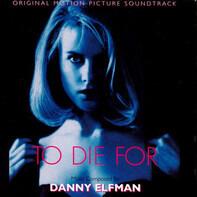 Danny Elfman - To Die For (Original Motion Picture Soundtrack)