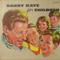 Danny Kaye - Danny Kaye for Children
