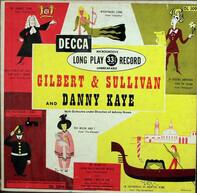 Danny Kaye - Gilbert And Sullivan And Danny Kaye