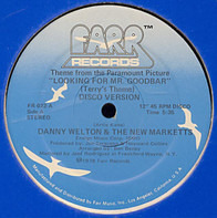 "Danny Welton & The Marketts - Theme From The Paramount Picture ""Looking For Mr. Goodbar"" (Terry's Theme) Disco Version"