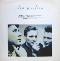 Danny Wilson - Mary's Prayer