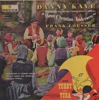 Hans Christian Andersen - Danny Kaye Sings Selections From The Samuel Goldywn Technicolor Picture