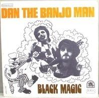 Dan The Banjo Man - Black Magic