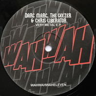 Darc Marc , Geezer & Chris Liberator - Very Metal E.P.