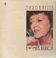 Dardanelle - A Woman's Intuition