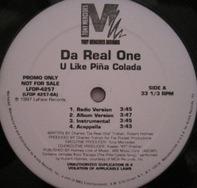 Da Real One / Luke - U Like Pina Colada / Let's Ride