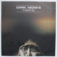Dark Monks - Insane