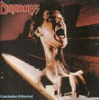 Darkness - Conclusion & Revival