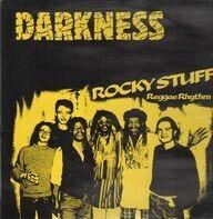 Darkness - Rocky Stuff Reggae Rythm