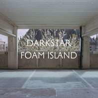 Darkstar - Foam Island (lp+mp3)