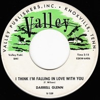 Darrell Glenn - I Think I'm Falling In Love With You / Only A Pastime