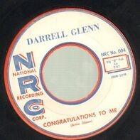 Darrell Glenn - Congratulations To Me / Make Me Smile Again