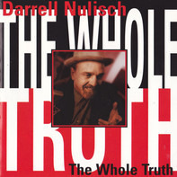 Darrell Nulisch - The Whole Truth