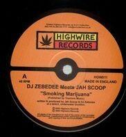 Darren Zebedee Meets Jah Scoop - Smoking Marijuana / Round My Brain