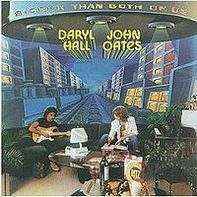 Daryl Hall & John Oates - Bigger Than Both of Us