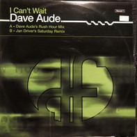 Dave Audé - I Can't Wait (Record 1)